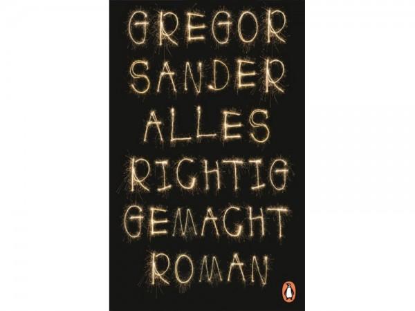 Sander, Gregor : Alles richtig gemacht